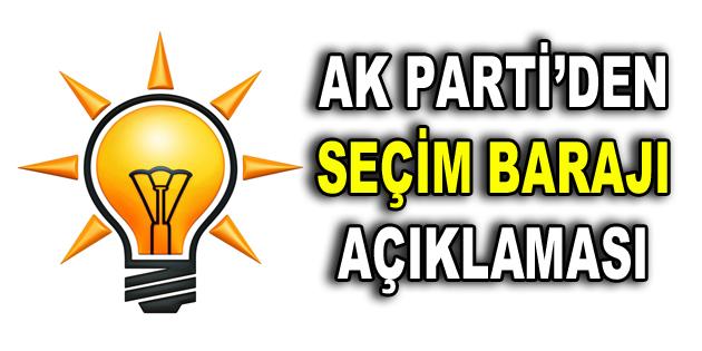 AK Parti'den Seçim Barajı ile ilgili açıklama geldi