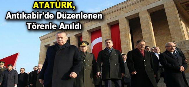 Atatürk, Antıkabir'de düzenlenen törenle anıldı