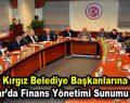 Kırgız Belediye Başkanları Bağcılar Belediyesi'ni ziyaret etti