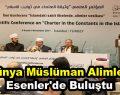 Dünya müslüman alimleri Esenler'de bir araya geldi