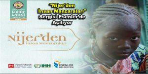 """Esenler'de, """"Nijer'den İnsan Manzaraları"""" sergisi açılıyor"""