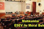 Mahkumlar ESEV ile moral buldu
