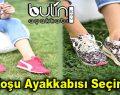 Koşu Ayakkabısı Seçimi