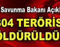 2304 Terörist Öldürüldü!