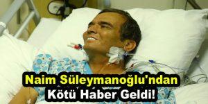 Naim Süleymanoğlu'ndan kötü haber geldi
