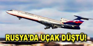Rusya'da Uçak Kazası! Sadece 1 kişi kurtuldu
