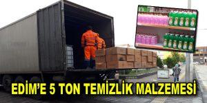 EDİM'E 5 TON TEMİZLİK MALZEMESİ