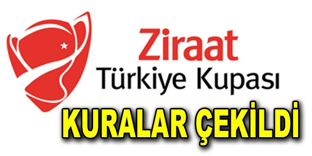 Türkiye Kupası'nda kuralar çekildi.