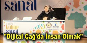 """""""Dijital Çağ'da İnsan Olmak"""""""