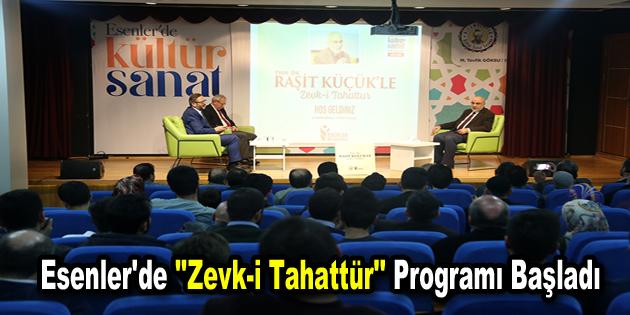 """Esenler'de """"Zevk-i Tahattür"""" programı başladı"""