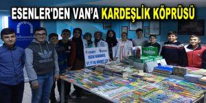 ESENLER'DEN VAN'A KARDEŞLİK KÖPRÜSÜ