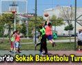 Esenler'de Sokak Basketbolu Turnuvası