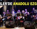 ESENLER'DE ANADOLU EZGİLERİ