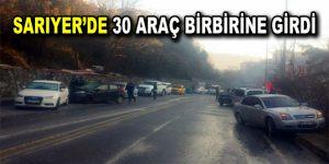 Sarıyer'de 30 araç birbirine girdi