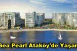 Sea Pearl Ataköy'de Yaşam