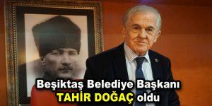 Beşiktaş Belediye Başkanı Tahir Doğaç oldu