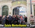 Esenlerliler Galata Mevlevihanesi'ni ziyaret ettiler