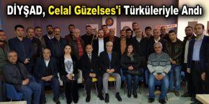 Diyşad, Celal Güzelses'i türküleriyle andı