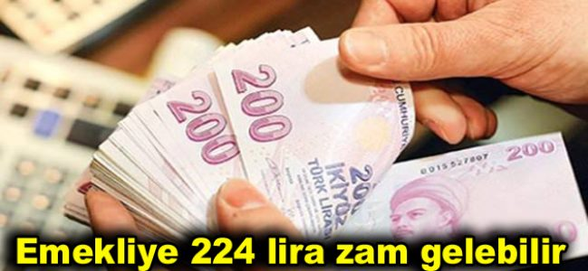 Emekliye 224 lira zam gelebilir
