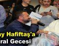 Nuray Hafiftaş'a moral gecesi