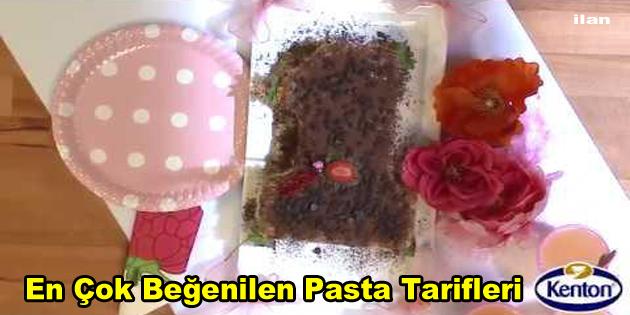 En Çok Beğenilen Pasta Tarifleri