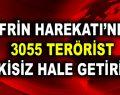 3055 terörist etkisiz hâle getirildi