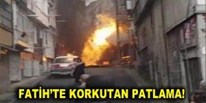 Fatih'te korkutan patlama!