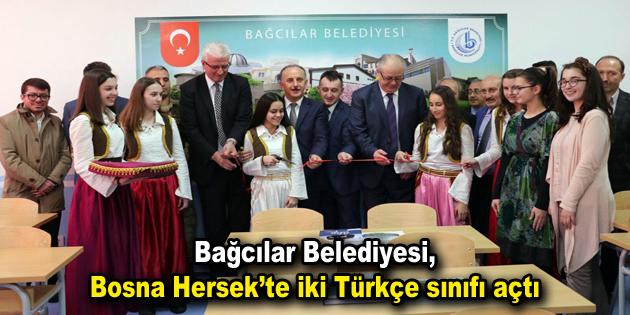 Bağcılar Belediyesi, Bosna Hersek'te iki Türkçe sınıfı açtı
