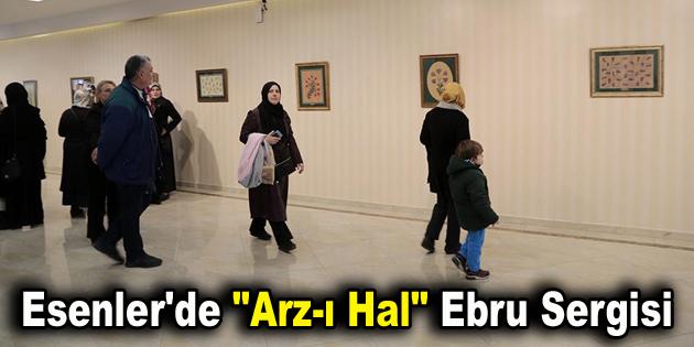 """Esenler'de """"Arz-ı Hal"""" ebru sergisi açıldı"""