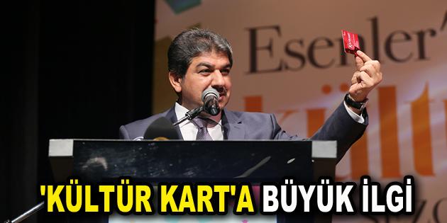'KÜLTÜR KART'A BÜYÜK İLGİ