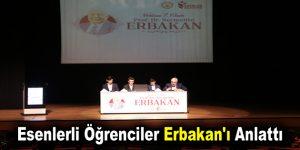 Esenlerli öğrenciler Erbakan'ı anlattı