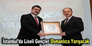 İstanbul'da liseli gençler Osmanlıca yarışacak