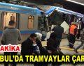 İstanbul'da tramvay kazası!