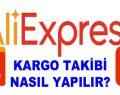 Aliexpress Kargo Takibi Nasıl Yapılır?