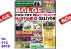 """BÖLGE GAZETESİ , YIL:18 , SAYI: 172 , """"NİSAN 2018"""" SAYISI ÇIKTI!.."""