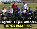 Bağcılarlı engelli atletler 12 altın madalya ile döndü