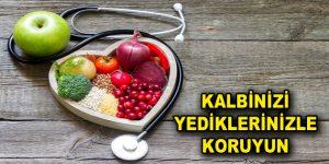 Kalbinizi Yediklerinizle Koruyun
