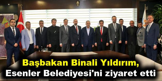 Başbakan Binali Yıldırım, Esenler Belediyesi'ni ziyaret etti