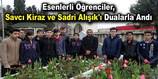 Esenlerli öğrenciler, Savcı Kiraz ve Sadri Alışık'ı dualarla andı