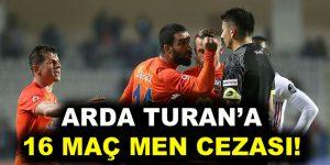 PFDK, Arda Turan'a 16 maç ceza verdi