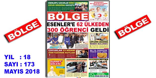 "BÖLGE GAZETESİ , YIL:18 , SAYI: 173 , ""MAYIS 2018"" SAYISI ÇIKTI!.."