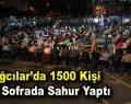 Bağcılar'da 1500 kişi aynı sofrada