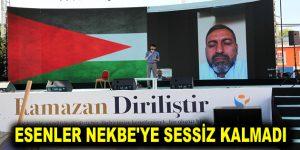 ESENLER NEKBE'YE SESSİZ KALMADI