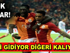 Galatasaray iki yıldızı için kararını verdi