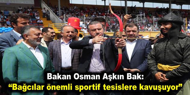"""Bakan Bak: """"Bağcılar önemli sportif tesislere kavuşuyor"""""""