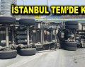 İstanbul TEM'de kamyon devrildi