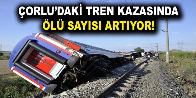çorlu Tren Kazasında ölü Sayısı Artıyor Bölge Gazetesi