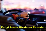 En İyi Araba Kiralama Firmaları