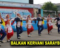 BALKAN KERVANI SARAYBOSNA'DA