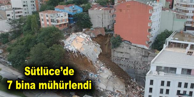 Beyoğlu Sütlüce'de 7 bina mühürlendi